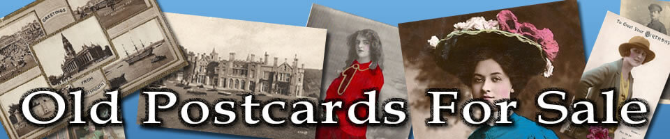 Old Postcards For Sale - Hundreds of old postcards for sale including Bamforth postcards, Tuck postcards, saucy postcards and more.